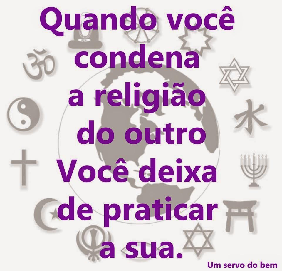 Respeite a Religião.