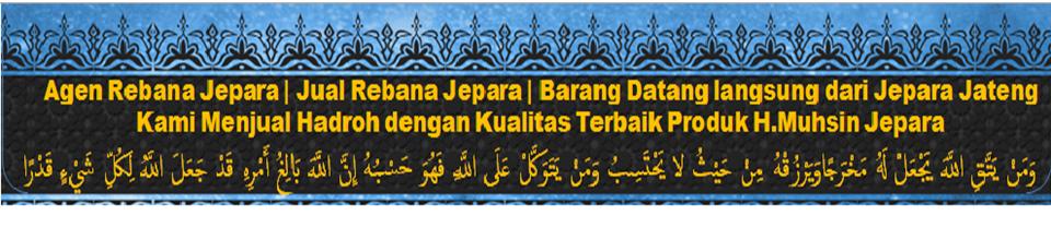 Jual Rebana Jepara | Hadroh H. Muhsin | Marawis Murah
