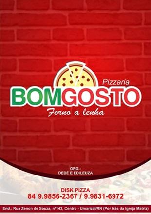 """PIZZARIA BOM GOSTO """"Forno a Lenha"""""""