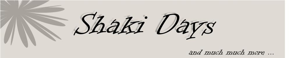 Shaki days