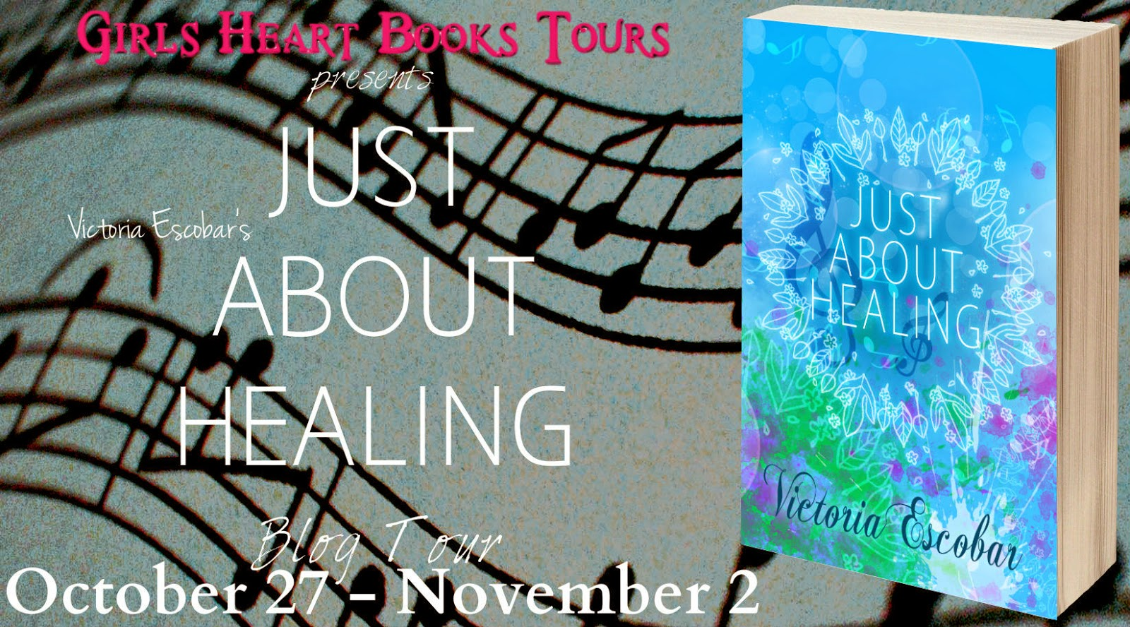 Blog Tour: Just About Healing by Victoria Escobar