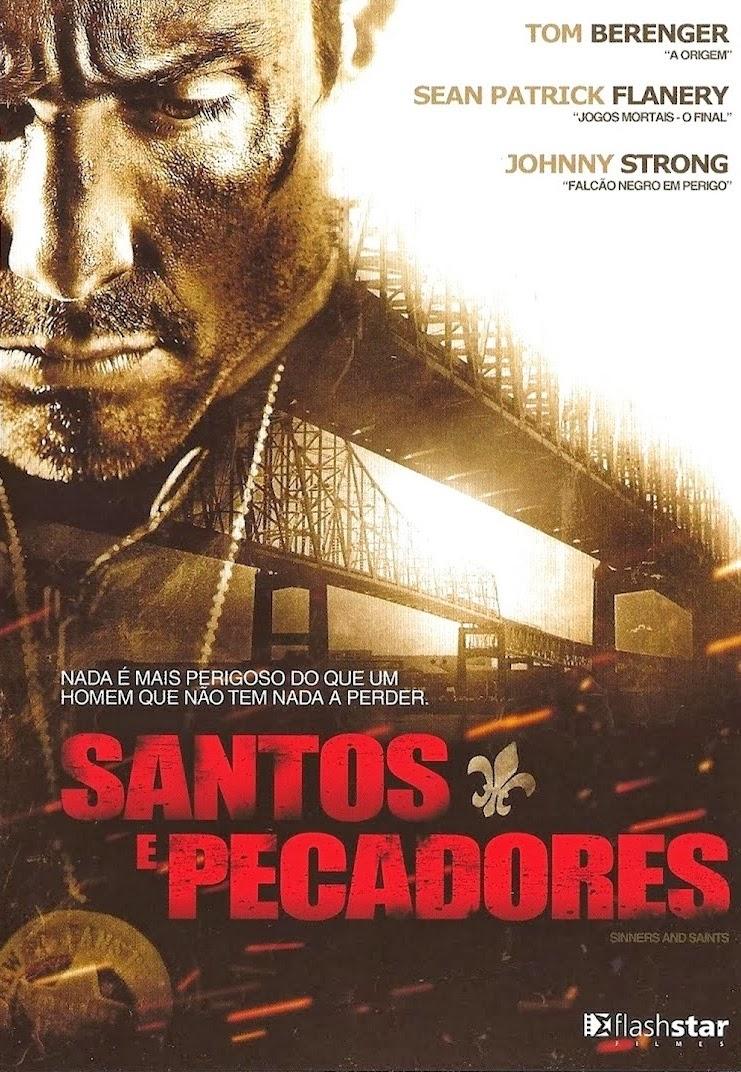 Santos e Pecadores – Dublado (2010)