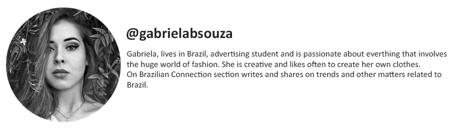 brazilian connection, culture & trend magazine, fashion, gabriela souza, moda, fashion