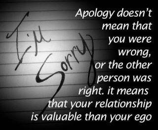 """I'm Sorry""         Apology doesn't mean that you were wrong, or the other person was right.  It means that your relationship is valuable than your ego"