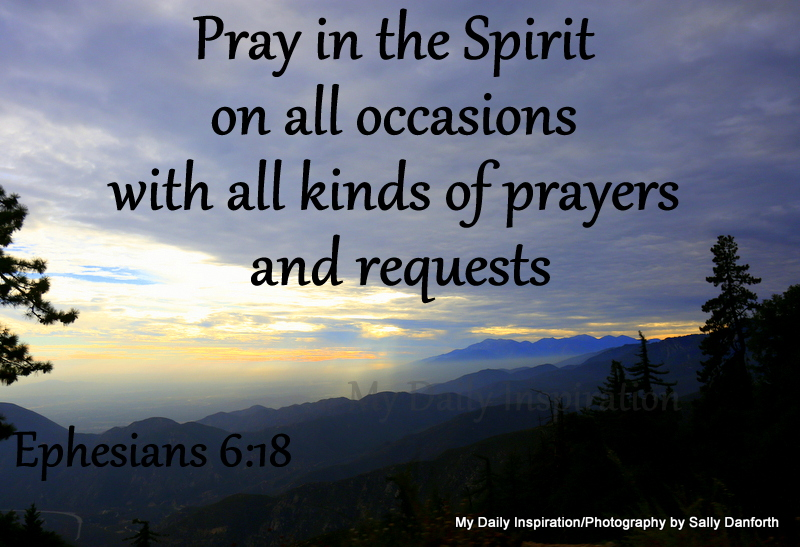 Pray in the Spirit on all occasions with all kinds of ...