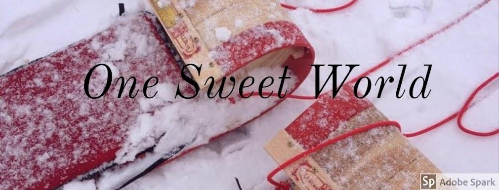 One Sweet World