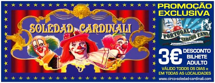 Bilhete Promocional Circo Soledad Cardinali / Portugal Circus Fans
