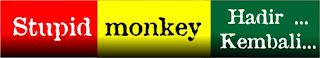 stupid monkey hadir lagi
