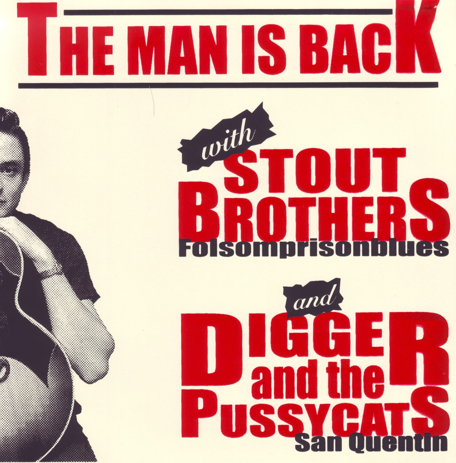 Stout Brothers / Digger & The Pussycats* Digger And The Pussycats - The Man Is Back