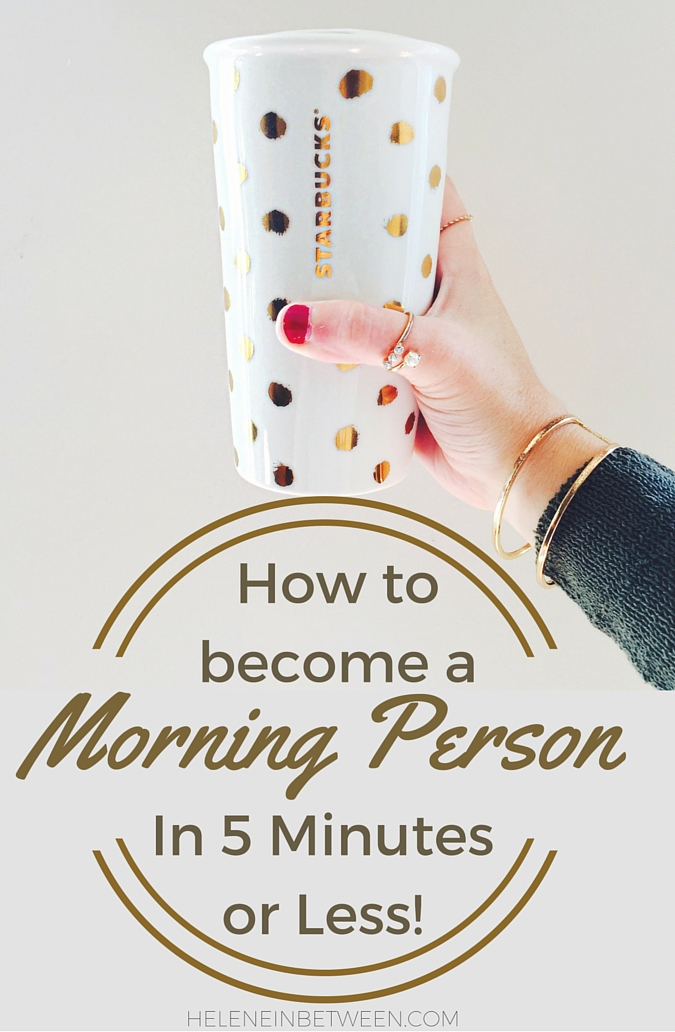 How to Become A Morning Person (In 5 Minutes or Less)