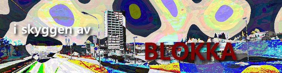 I skyggen av Blokka.