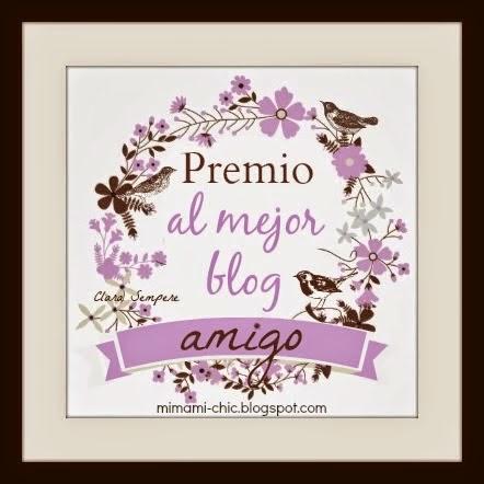 http://mimami-chic.blogspot.com.es/2014/02/premio-al-mejor-blog-amigo.html#.U3xx2HbzxK8