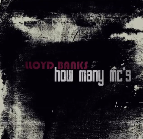 Lloyd Banks - How Many Mc's Cover