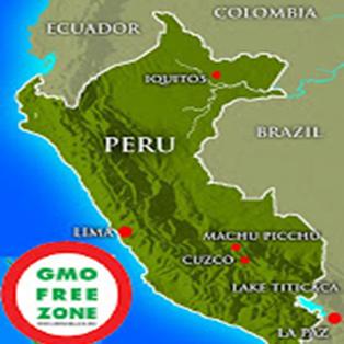 Peru Bans GMOs, Monsanto - GMO FREE ZONE