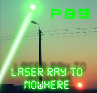 P89 - Laser Way To Nowhere (2011)