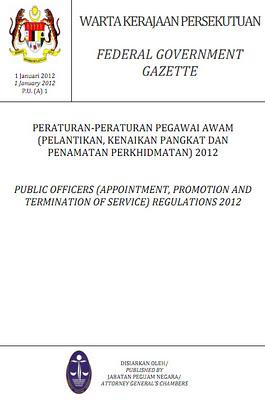 We Always Falling In Love Peraturan Peraturan Pegawai Awam Pelantikan Kenaikan Pangkat Dan Penamatan Perkhidmatan 2012