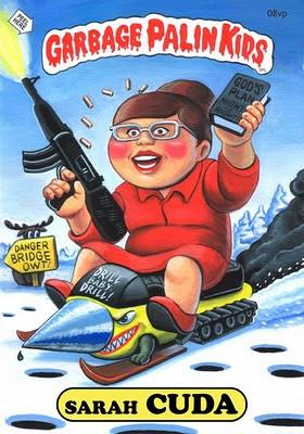 Sarah Palin as Garbage Pail Kid