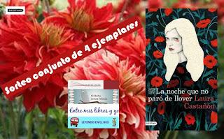 SORTEO CONJUNTO DE LA NOCHE QUE NO PARÓ DE LLOVER - Laura Castañón