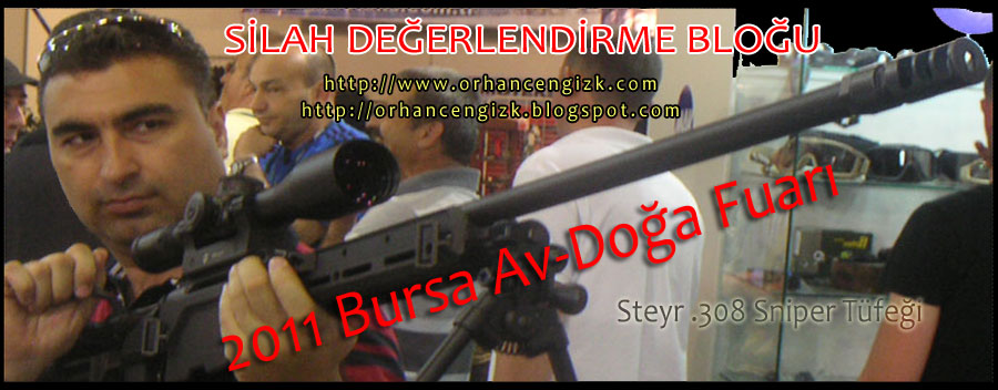 SİLAH DEĞERLENDİRME  / GUN REVIEWS