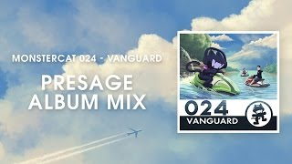 Monstercat 024 - Vanguard (Presage Album Mix) [1 Hour of Electronic Music]