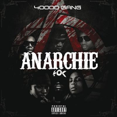 40000 Gang - Anarchie (2015) WAV