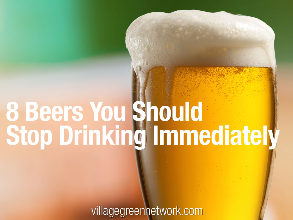 Beers You Should Stop Drinking Immediately