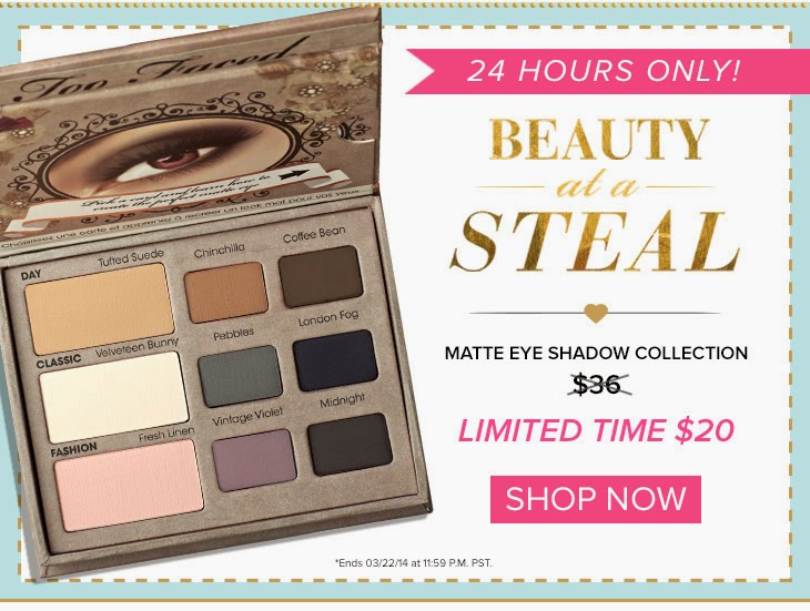 https://www.toofaced.com/p/eye-shadow-palettes/matte-eye/?trk_msg=UEN7C0SJ8EOKJ6G8OO1OEF06LS&trk_contact=83FNR9TM5QFMKNTDSLJITS3IMC&utm_source=Listrak&utm_medium=Email&utm_term=SHOP+MATTE+EYE&utm_campaign=3-21-14_K%26M&utm_content=Msg-1-of-1