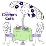 COME JOIN THE CRAFTER'S CAFE:)