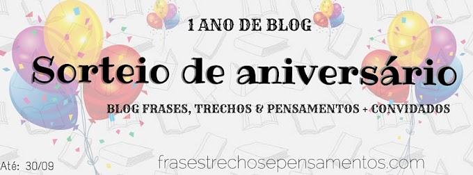 [Sorteio] 1 ano do Blog Frases, Trechos e pensamentos