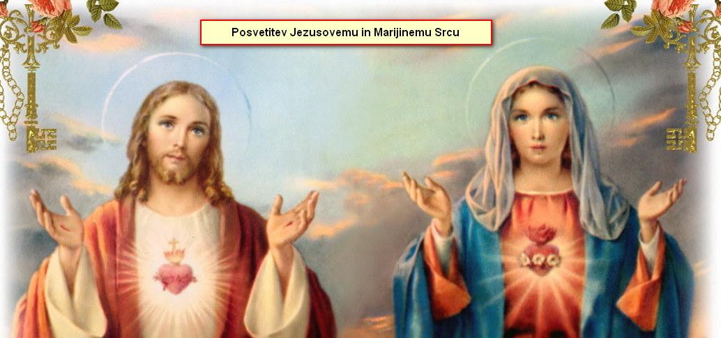 Posvetitev Jezusovemu in Marijinemu Srcu