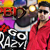 PBN - Go Crazy Mp3 Songs Free Music Download