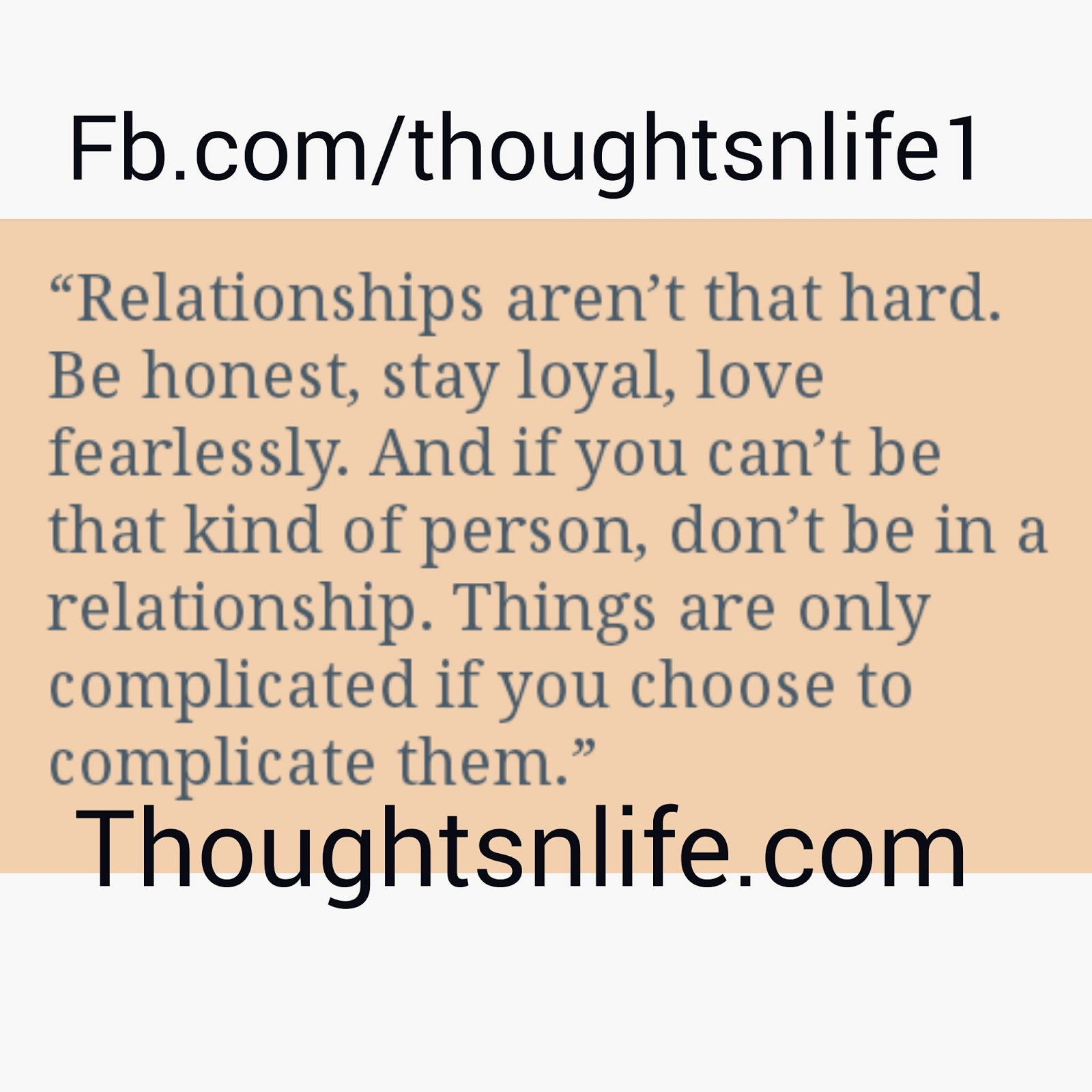 thoughtsnlife, relationship quotes , complicated relationship