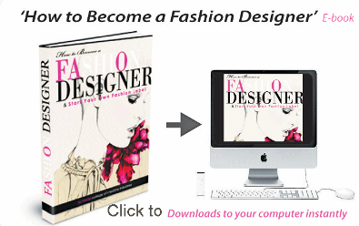 How To Become A Famous Fashion Designer How to become a famous Fashion