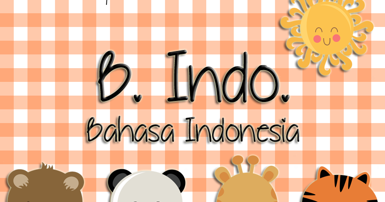 Soal Dan Jawaban Pr Bahasa Indonesia Kelas V Welda Aprilia S Blog