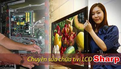 Sửa tivi Sharp Lcd, Plasma, Led tại nhà Hà Nội