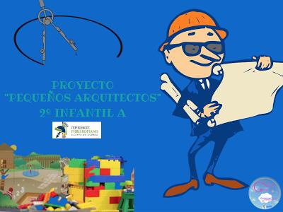"""Proyecto  """"Pequeños arquitectos"""""""