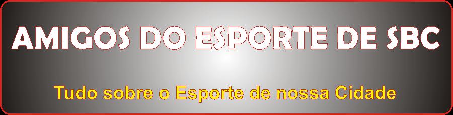 """""""Amigos do Esporte de SBC"""""""