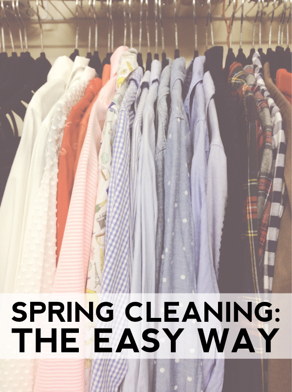 spring cleaning: the easy way!