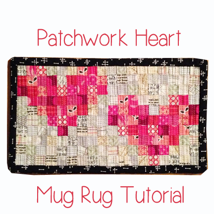 http://www.lorihartmandesigns.com/2015/01/patchwork-heart-mug-rug-tutorial.html