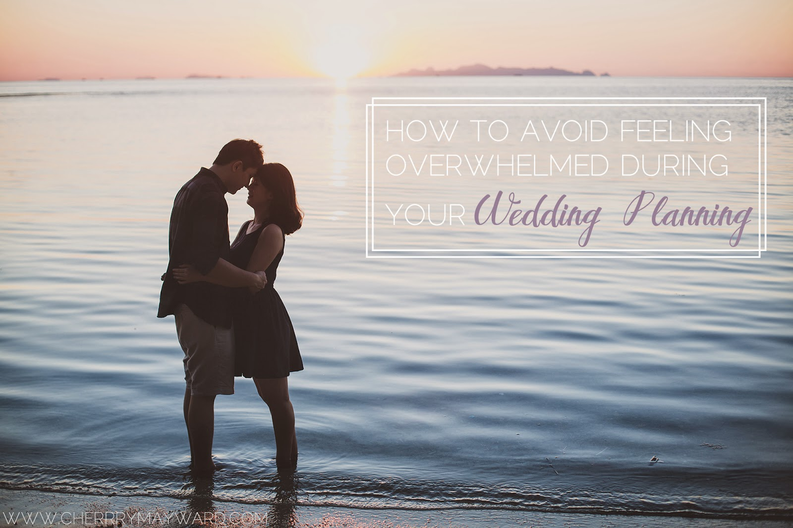 how to avoid feeling overwhelmed during your wedding planning, simple wedding planning, easy wedding planning ideas, simple wedding planning ideas for destination brides,