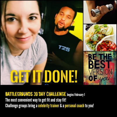 Challenge groups are the most convenient way to get fit and stay fit. Join Battlegrounds challenge on Feb 1 with Brenda Ajay and Melanie Mitro