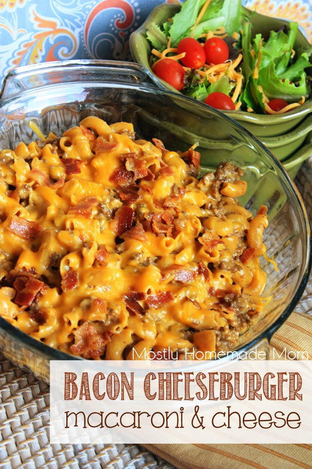 Mostly Homemade Mom: Bacon Cheeseburger Macaroni & Cheese - a budget ...