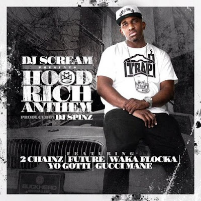 DJ Scream - Hood Rich Anthem