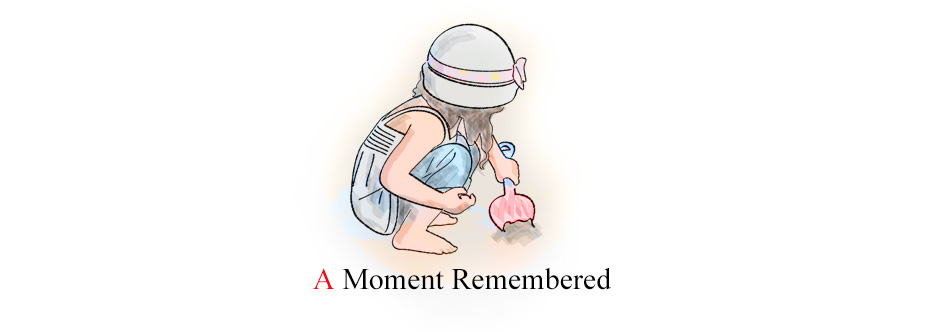 A Moment Remembered
