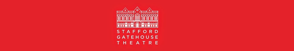 Stafford Gatehouse Theatre Behind The Scenes Blog
