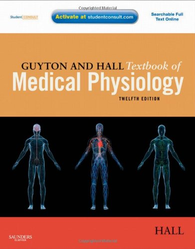 Guyton and Hall Textbook of Medical Physiology 12th edition CHM