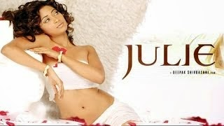 Hot Hindi Movie 'Julie' Watch Online