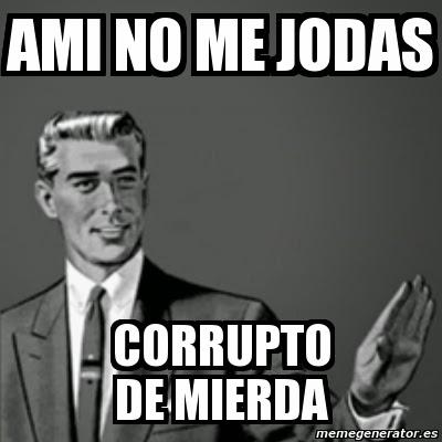 memes corrupcion