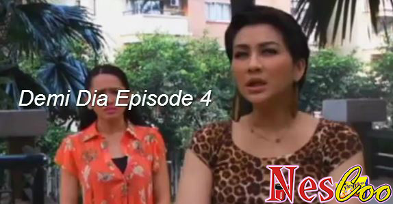 Tonton & Download Demi Dia Episode 4