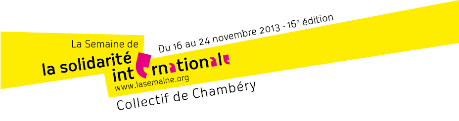 Semaine de la Solidarité Internationale - Chambéry 2013